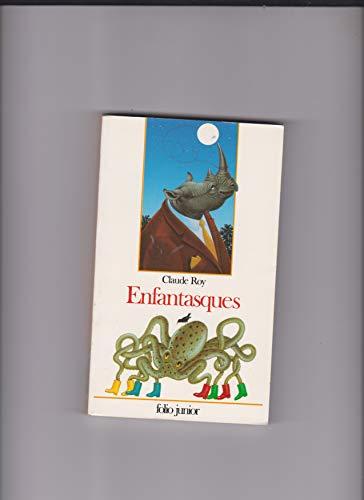 9782070581665: Enfantasques : Des po�mes et des images imagin�s et imag�s par l'auteur, avec des collages pour les lecteurs de plusieurs �ges entre 4 et 104 ans