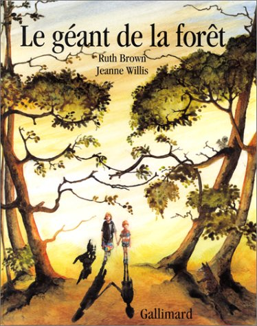 Le géant de la forêt (2070581764) by Jeanne Willis