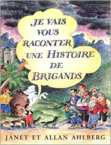 9782070582433: Je vais vous raconter une histoire de brigands (French Edition)