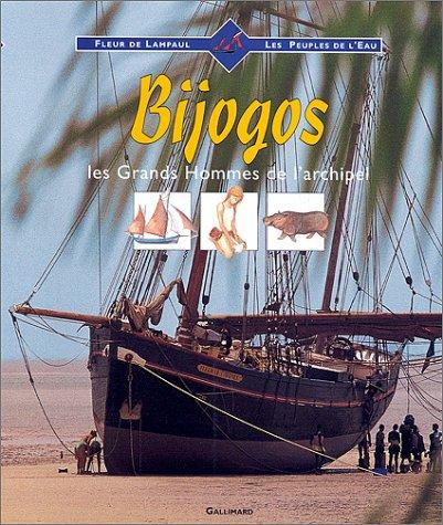 9782070582884: Bijogos, les grands hommes de l'archipel