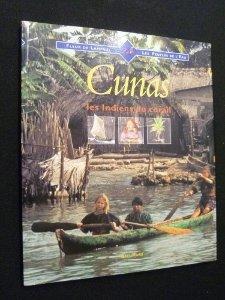 Cunas : Les Indiens du corail: Collectif