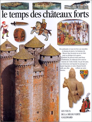 9782070583409: Le temps des châteaux forts