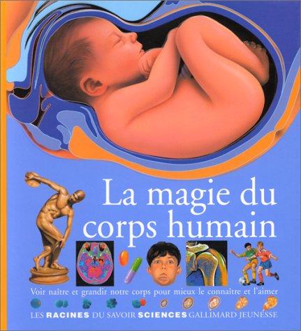9782070583959: La magie du corps humain
