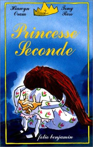 9782070584284: Princesse Seconde