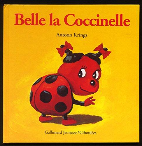 9782070584376: Droles De Petites Betes: Belle La Coccinelle (French Edition)