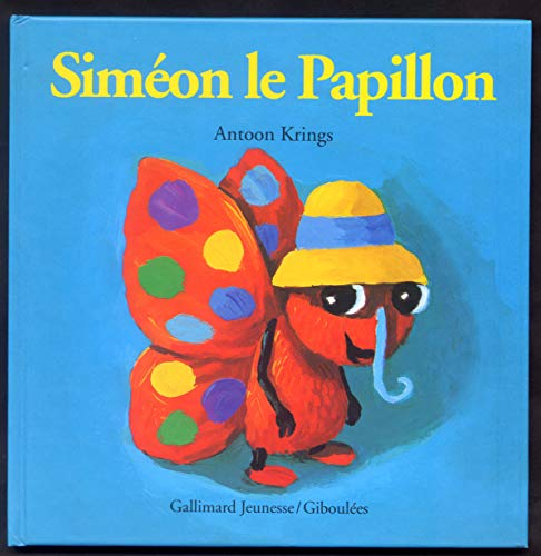 9782070584390: Simeon le papillon (French Edition)