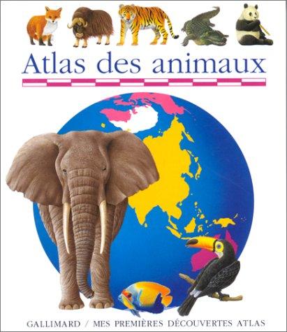 9782070584420: Atlas des animaux