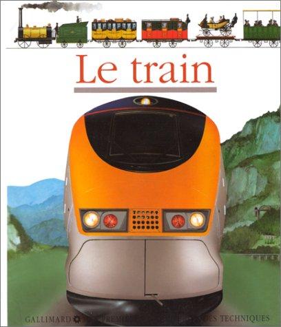 Le train (Mes premières découvertes): Jame's Prunier