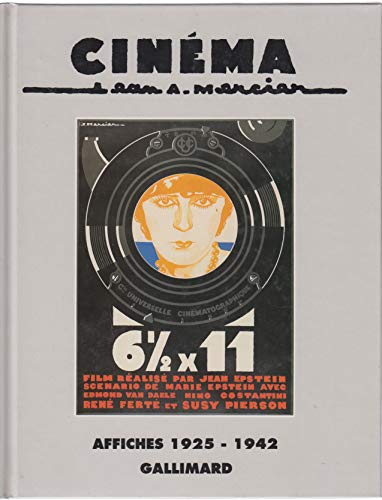 9782070584659: Cin�ma : Jean A. Mercier, affiches 1925-194
