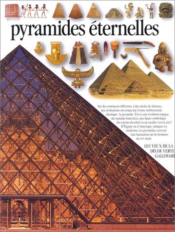 PYRAMIDES ÉTERNELLES: PUTNAM,JAMES; KINDERSLEY,PETER; HERON,JEAN-OLIVIER;
