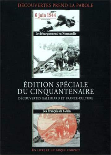 6 Juin 1944 : Le Débarquement en Normandie (1 livre + 1 CD audio): Kemp, Anthony; Reyss, ...