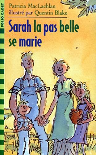 9782070585298: SARAH LA PAS BELLE SE MARIE