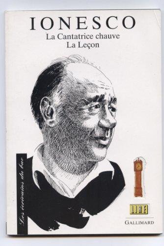 9782070585359: Ionesco : Textes étudiés La cantatrice chauve, La leçon