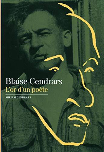9782070586653: Blaise Cendars : L'Or d'un poète