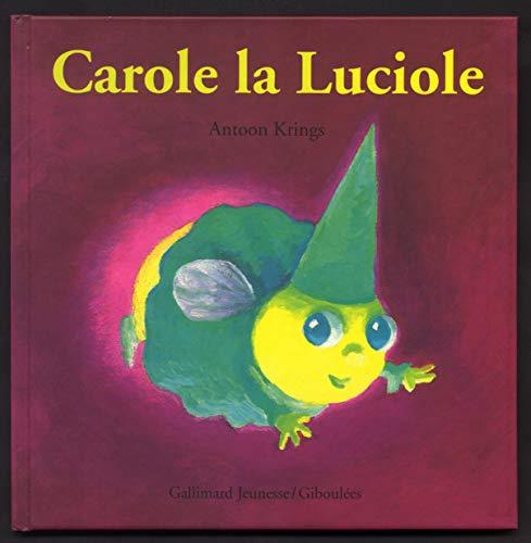 9782070587780: Carole la Luciole