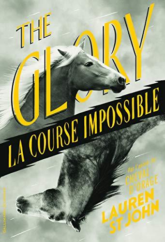 9782070588176: THE GLORY : LA COURSE IMPOSSIBLE