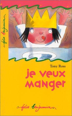 9782070588329: Je Veux Manger