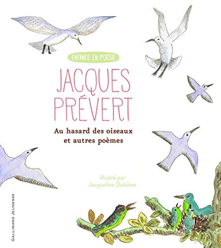 9782070589869: Au hasard des oiseaux et autres poèmes (Enfance en poésie)