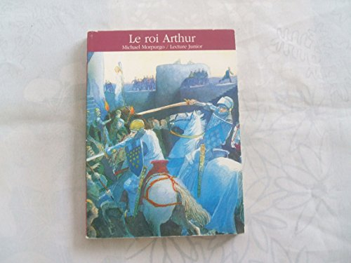9782070590209: Le roi Arthur (Lecture junior)