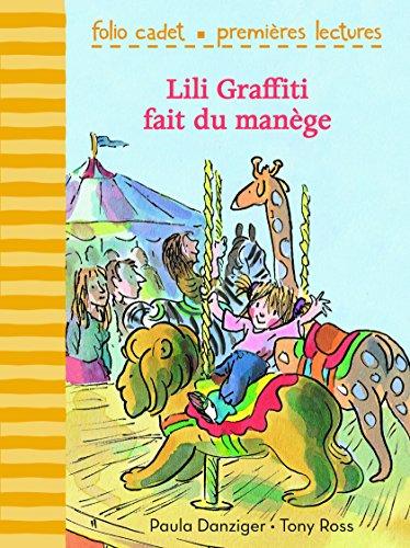 9782070590278: Mes premières aventures, 3 : Lili Graffiti fait du manège