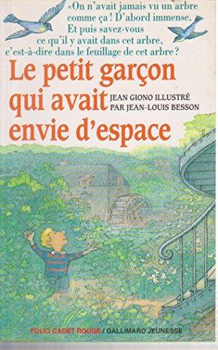 9782070590841: Le Petit Garcon Qui Avait Envi (French Edition)