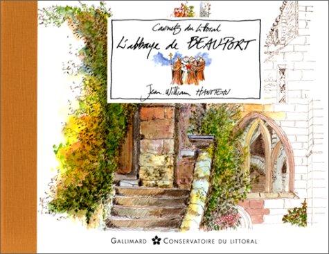 L'Abbaye de Beauport: Jean William Hanoteau,