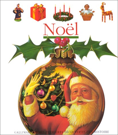 9782070591916: Mes Premieres Decouvertes: Noel (French Edition)