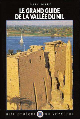 9782070592548: Le Grand Guide de la Vall�e du Nil 1996