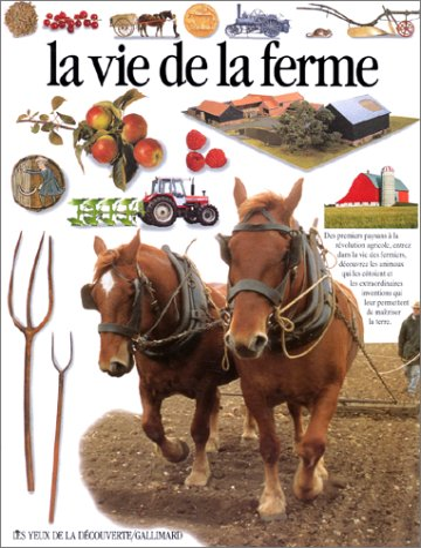 La vie de la ferme: Halley, Ned, Kindersley,