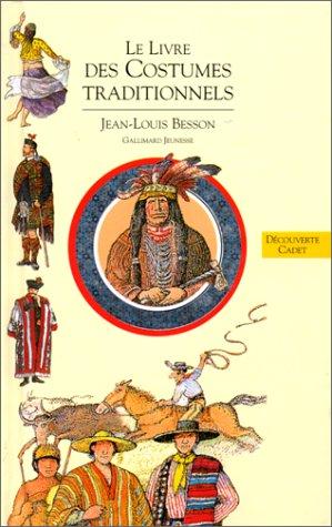 9782070593507: Livres des costumes, tome 3 : Le Livre des costumes traditionnels