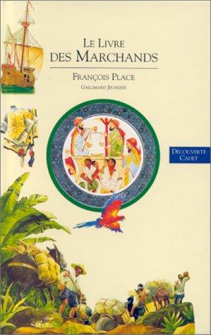 9782070593958: Découverte du monde, tome 2 : Le livre des marchands