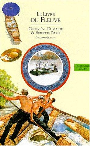 9782070593989: Le livre du fleuve (French Edition)
