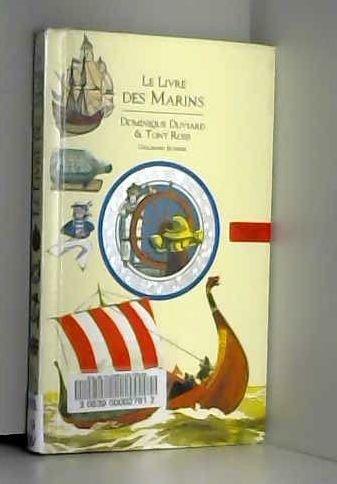 9782070594092: LE LIVRE DES MARINS