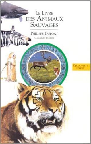 9782070594269: Le livre des animaux sauvages