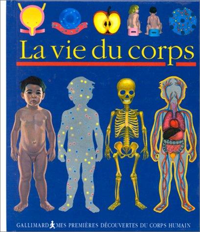 9782070594412: La vie du corps
