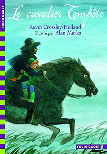 Le Cavalier Tempête (2070595196) by Crossley-Holland, Kevin; Marks, Alan