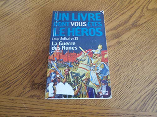 9782070595457: Loup Solitaire Tome 23 : La Guerre des runes (Un livre dont vous êtes le héros)