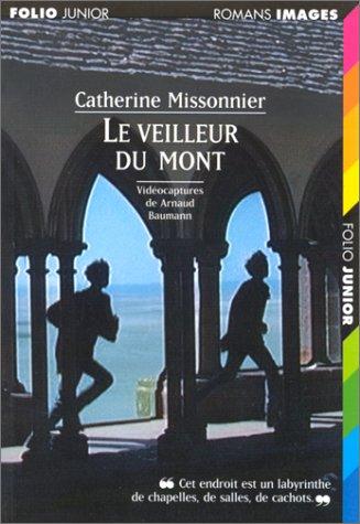 9782070595662: Le veilleur du Mont