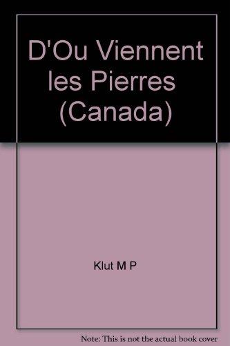 9782070596300: D'Ou Viennent les Pierres  (Canada)