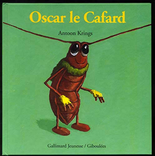 9782070596799: Droles De Petites Betes: Oscar Le Cafard (French Edition)