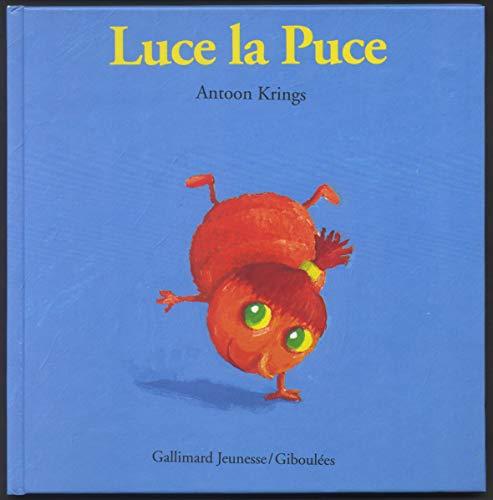 9782070596805: Droles De Petites Betes: Luce La Puce (French Edition)