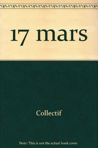 C'à tait ce jour-là : 17 mars: Collectif, Tanner, Matthew