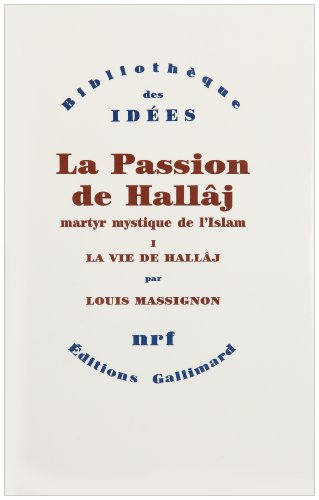 9782070599394: La Passion de Hallaj (4 vol.)