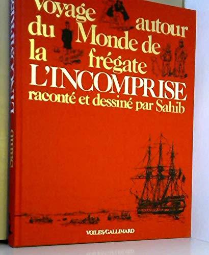 9782070600595: VOYAGE AUTOUR DU MONDE DE LA FREGATE L'INCOMPRISE