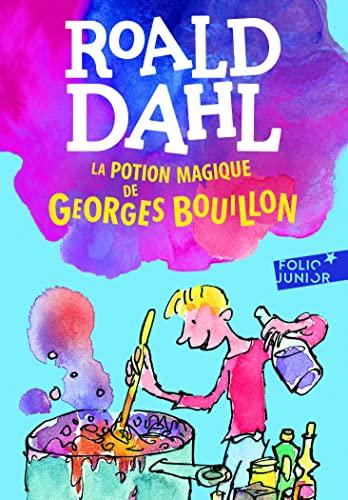 9782070601608: La potion magique de Georges Bouillon