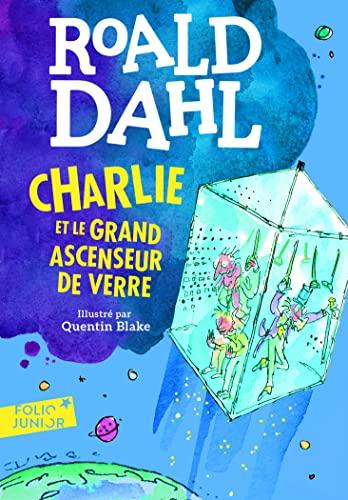 9782070601622: Charlie et le grand ascenseur de verre (Folio Junior)