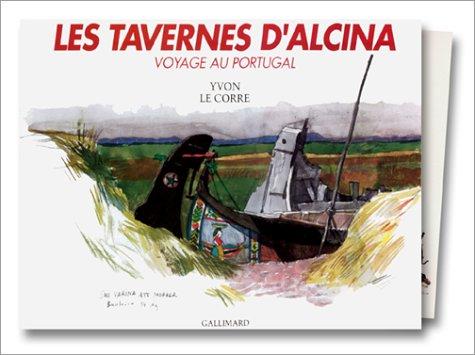 Les tavernes d'Alcina: Voyage au Portugal (French Edition): Le Corre, Yvon