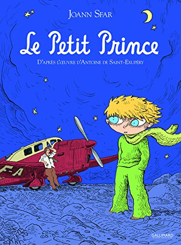 9782070603398: Le Petit Prince d'apres l'oeuvre d' Antoine de Saint Exupery (French Edition)
