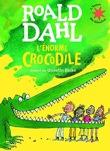 9782070603497: L'énorme crocodile (L'heure des histoires)
