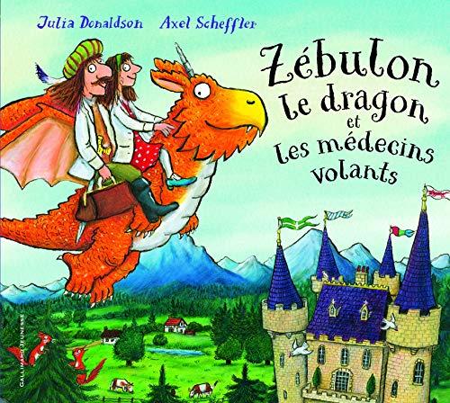 9782070604135: Zébulon le dragon et les médecins volants